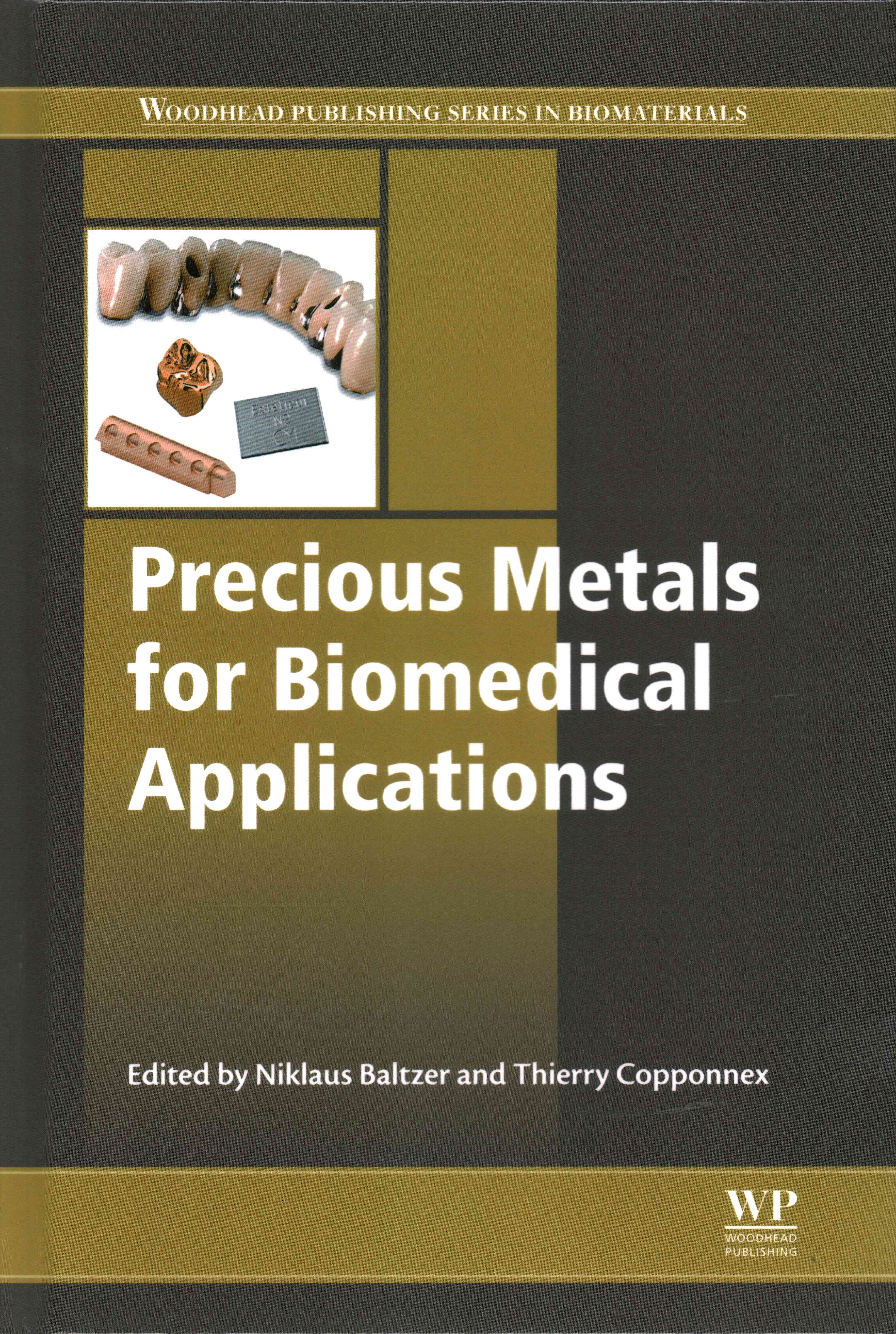 Precious Metals for Biomedical Applications By Baltzer, Niklaus (EDT)/ Copponnex, Thierry (EDT)