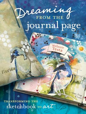 Dreaming from the Journal Page By Testa, Melanie